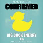 Women's Social 2019, Big Duck Energy, USA